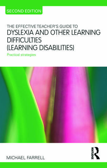 The Effective Teacher's Guide to Dyslexia and other Learning Difficulties (Learning Disabilities) Practical strategies book cover