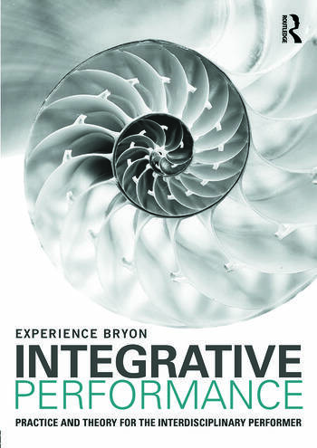 Integrative Performance Practice and Theory for the Interdisciplinary Performer book cover