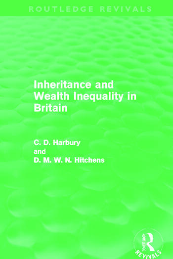 Inheritance and Wealth Inequality in Britain (Routledge Revivals) book cover