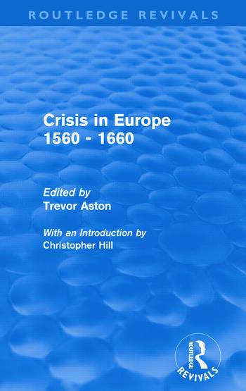 Crisis in Europe 1560 - 1660 (Routledge Revivals) book cover