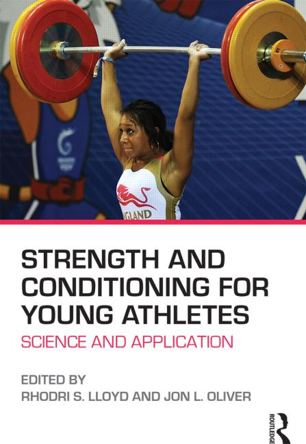 Strength and Conditioning for Young Athletes Science and application book cover