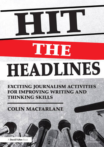 Hit the Headlines Exciting journalism activities for improving writing and thinking skills book cover