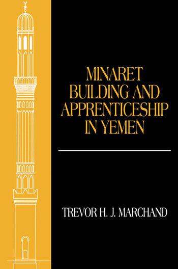 Minaret Building and Apprenticeship in Yemen book cover