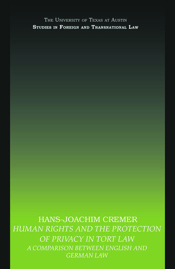 Human Rights and the Protection of Privacy in Tort Law A Comparison between English and German Law book cover