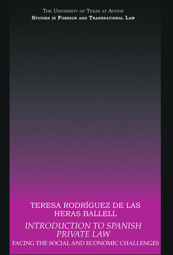 Introduction to Spanish Private Law Facing the Social and Economic Challenges book cover