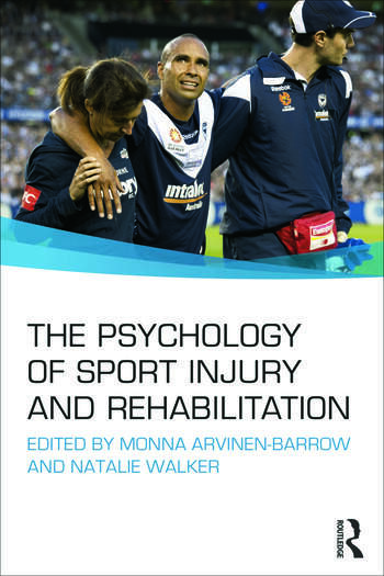 The Psychology of Sport Injury and Rehabilitation book cover