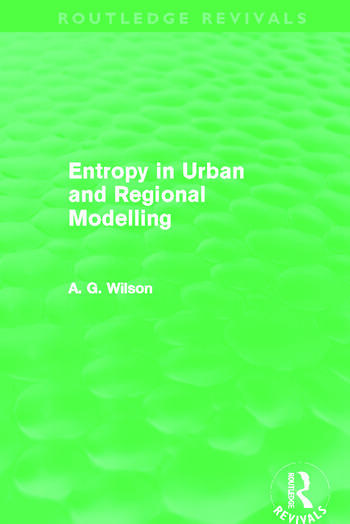 Entropy in Urban and Regional Modelling (Routledge Revivals) book cover