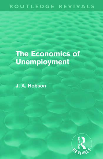 The Economics of Unemployment (Routledge Revivals) book cover