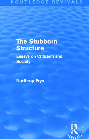 The Stubborn Structure (Routledge Revivals) Essays on Criticism and Society book cover