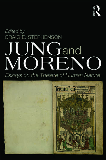 Jung and Moreno Essays on the theatre of human nature book cover
