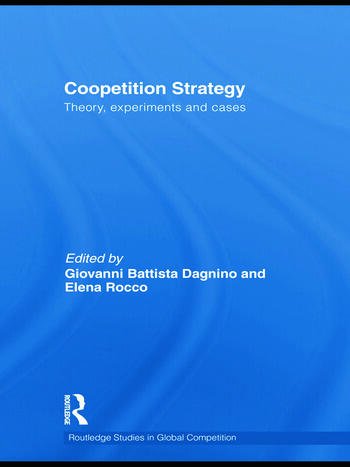 Coopetition Strategy Theory, experiments and cases book cover