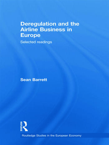 Deregulation and the Airline Business in Europe Selected readings book cover