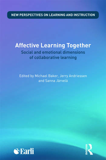 Affective Learning Together Social and emotional dimensions of collaborative learning book cover