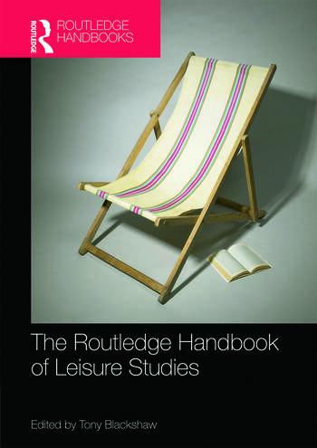 Routledge Handbook of Leisure Studies book cover
