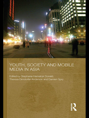 Youth, Society and Mobile Media in Asia book cover