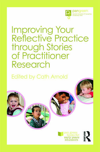 Improving Your Reflective Practice through Stories of Practitioner Research book cover