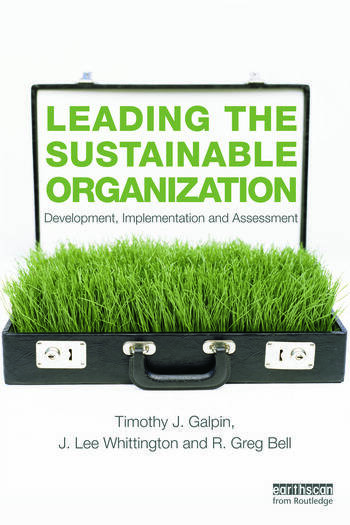 Leading the Sustainable Organization Development, Implementation and Assessment book cover