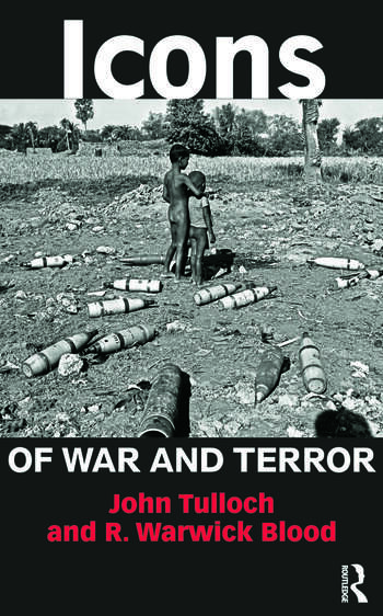 Icons of War and Terror Media Images in an Age of International Risk book cover