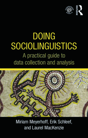 Doing Sociolinguistics A practical guide to data collection and analysis book cover