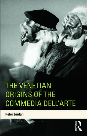 The Venetian Origins of the Commedia dell'Arte book cover
