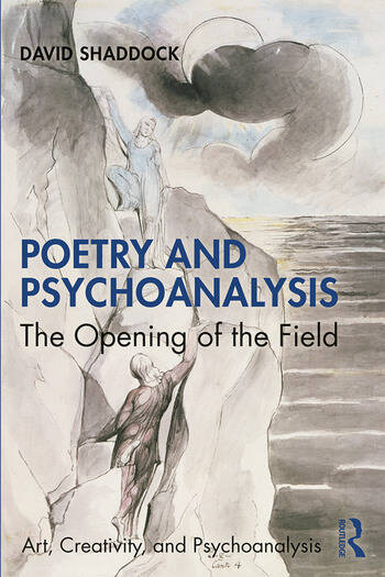Poetry and Psychoanalysis The Opening of the Field book cover