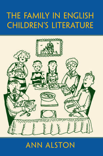 The Family in English Children's Literature book cover