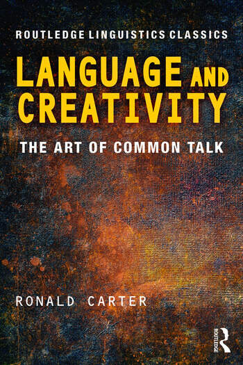 Language and Creativity The Art of Common Talk book cover