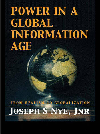 Power in the Global Information Age From Realism to Globalization book cover