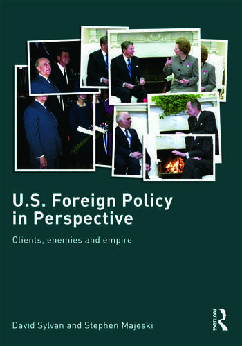 U.S. Foreign Policy in Perspective Clients, enemies and empire book cover