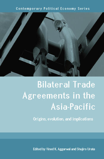 Bilateral trade agreements in the asia pacific origins evolution bilateral trade agreements in the asia pacific origins evolution and implications platinumwayz