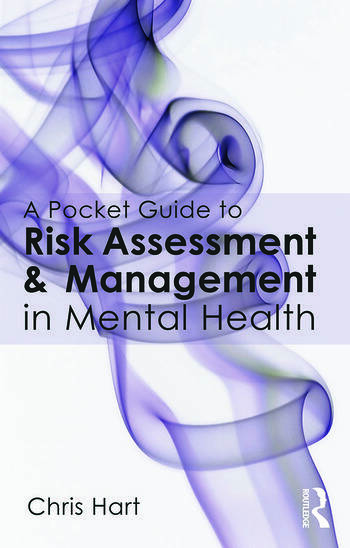 A Pocket Guide to Risk Assessment and Management in Mental Health book cover