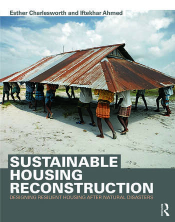 Sustainable Housing Reconstruction Designing resilient housing after natural disasters book cover