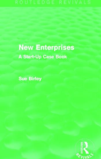 New Enterprises (Routledge Revivals) A Start-Up Case Book book cover