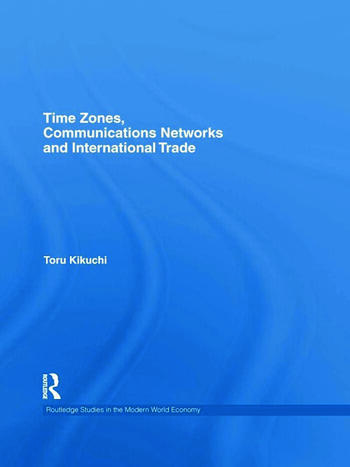 Time Zones, Communications Networks, and International Trade book cover