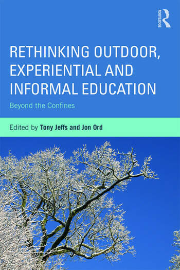 Rethinking Outdoor, Experiential and Informal Education Beyond the Confines book cover