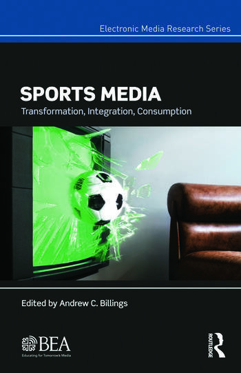 Sports Media Transformation, Integration, Consumption book cover