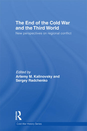 The End of the Cold War and The Third World New Perspectives on Regional Conflict book cover