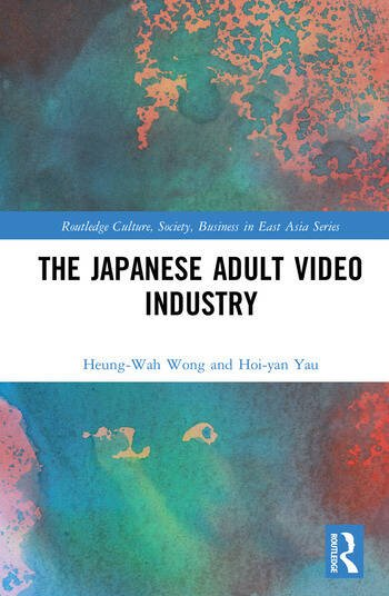 The Japanese Adult Video Industry book cover