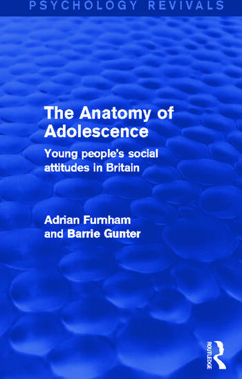 The Anatomy of Adolescence Young People's Social Attitudes in Britain book cover