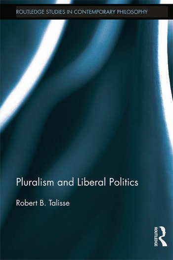 Pluralism and Liberal Politics book cover