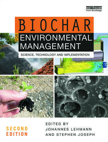Biochar for Environmental Management Science, Technology and Implementation book cover