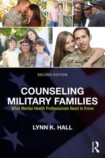 Counseling Military Families What Mental Health Professionals Need to Know book cover