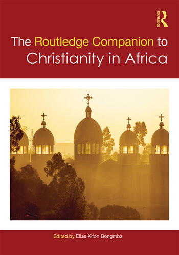 Routledge Companion to Christianity in Africa book cover