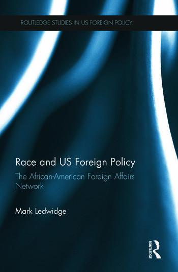 Race and US Foreign Policy The African-American Foreign Affairs Network book cover