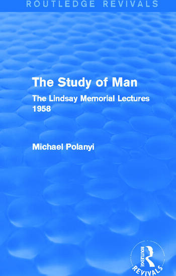The Study of Man (Routledge Revivals) The Lindsay Memorial Lectures 1958 book cover