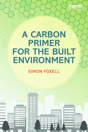 A Carbon Primer for the Built Environment book cover