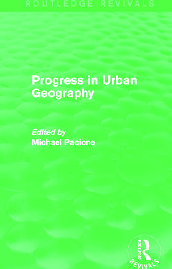 Progress in Urban Geography (Routledge Revivals) book cover