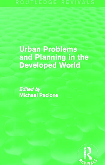 Urban Problems and Planning in the Developed World (Routledge Revivals) book cover