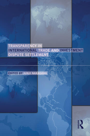 Transparency in International Trade and Investment Dispute Settlement book cover