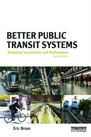 Better Public Transit Systems Analyzing Investments and Performance book cover